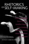 Rhetorics of Self-Making - Debbora Battaglia
