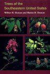 Trees of the Southeastern United States - Wilbur H. Duncan, Marion B. Duncan