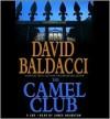 The Camel Club - James Naughton, David Baldacci