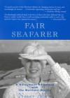 Fair Seafarer: A Honeymoon Adventure with the Merchant Marine - Nancy Allen