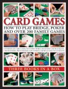 Card Games: How to Play Bridge, Poker and Over 200 Family Games: Three Books in a Box - Trevor Sippets, Jeremy Harwood, David Bird
