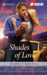 Shades Of Love: Winner Takes AllFrom The Outside (Harlequin Nascar) - Dorien Kelly, Barbara Dunlop