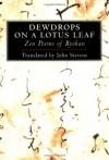 Dewdrops on a Lotus Leaf: Zen Poems of Ryokan - Ryokan, John Stevens