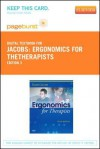 Ergonomics for Thetherapists - Pageburst E-Book on Vitalsource (Retail Access Card) - Karen Jacobs
