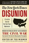 The New York Times: Disunion: Modern Historians Revisit and Reconsider the Civil War from Lincoln's Election to the Emancipation Proclamation - The New York Times, Ted Widmer, Clay Risen, George Kalogerakis