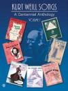 Kurt Weill Songs: A Centennial Anthology Volume 1 PVG - Kurt Weill