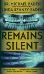 Remains Silent - Michael Baden, Linda Kenney Baden