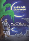 "Lunar Dawn: Book I of ""The Eclipse Chronicles"" - Taylor Harbin"
