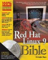 Red Hat Linux 9 Bible [With 2 CDROMs] - Christopher Negus