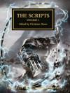 The Scripts: Volume 1 - Christian Dunn, Dan Abnett, Graham McNeill, Gav Thorpe, James Swallow