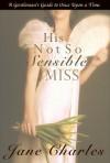 His Not So Sensible Miss - Jane Charles