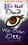 Ties That Bind Way Down Deep - Monique Gilmore-Scott