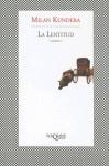 La Lentitud - Milan Kundera, Beatriz De Moura