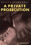 A Private Prosecution - Eileen Dewhurst