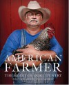 American Farmer: The Heart of Our Country - Katrina Fried, Paul Mobley