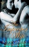 An Improper Wife - KyAnn Waters, Tarah Scott