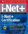i-Net+ Certification Study Guide [With CDROM] - Syngress Media Inc