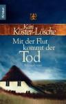 Mit der Flut kommt der Tod (Sönke Hansen #1) - Kari Köster-Lösche