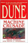 The Machine Crusade ) - Brian Herbert, Kevin J. Anderson
