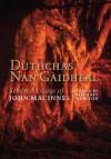 Duthchas Nan Gaidheal: Selected Essays of John MacInnes - Michael Newton, John MacInnes, Iain Macaonghuis