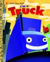 I'm a Truck - Dennis R. Shealy, Bob Staake