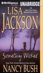 Something Wicked - Lisa Jackson, Nancy Bush