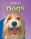 Dogs - Louise Spilsbury, Richard Spilsbury