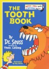 The Tooth Book (Beginner Books) - Theo LeSieg, Roy McKie, Theo LeSieg