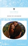 Mills & Boon : Honey Of A Husband - Laura Anthony