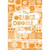 The Orange Doodle Book - Running Press, Running Press
