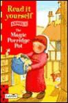 Magic Porridge Pot - David Pace