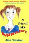 A Friend Like Annabel - Alan Davidson