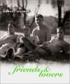 Friends & Lovers - Howard Roffman