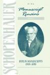 Manuscript Remains, Vol 3: Berlin Manuscripts 1818-30 - Arthur Schopenhauer, Arthur Hubscher, P.F. Payne
