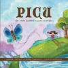 Picu: Um Conto Xamanico Para Criancas - Carola Castillo, Johanna Boccardo