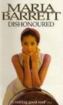 Dishonoured - Maria Barrett