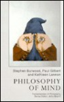 Philosophy of Mind - Stephen Burwood, Kathleen Lennon, Paul Gilbert