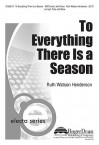 To Everything There Is a Season - Ruth Watson Henderson