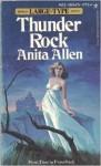 Thunder Rock - Anita Allen