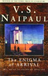 The Enigma of Arrival - V.S. Naipaul