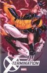 X-Men: X-Termination - Greg Pak, David Lapham, David López, Matteo Buffagni, Andre Arujo, Roberto de la Torre