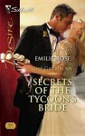 Secrets of the Tycoon's Bride [Silhouette Desire Series #1831] - Emilie Rose