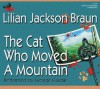The Cat Who Moved a Mountain (Cat Who..., #13) - George Guidall, Lilian Jackson Braun