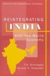 Reintegrating India with the World Economy - T.N. Srinivasan