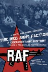 "The Red Army Faction, a Documentary History: Volume 1: Projectiles for the People - J. Smith, André Moncourt, Bill Dunne, Russell ""Maroon"" Shoats, Andre Moncourt"