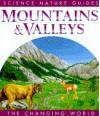 Mountains & Valleys - Steve Parker, Jane Parker