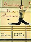 Dancing to America - Ann Morris