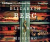 The Art of Mending - Elizabeth Berg
