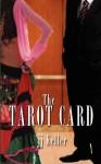 The Tarot Card - J.J. Keller