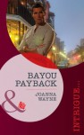 Bayou Payback (Mills & Boon Intrigue) - Joanna Wayne